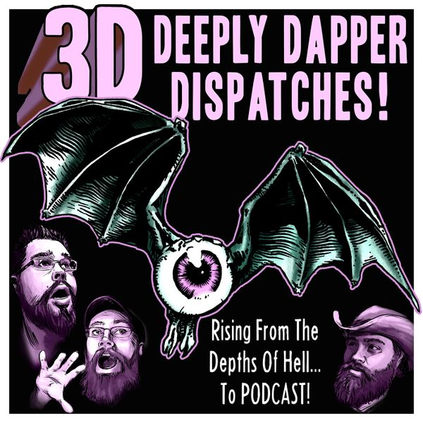 3d-deeplydapperdispatches-horr
