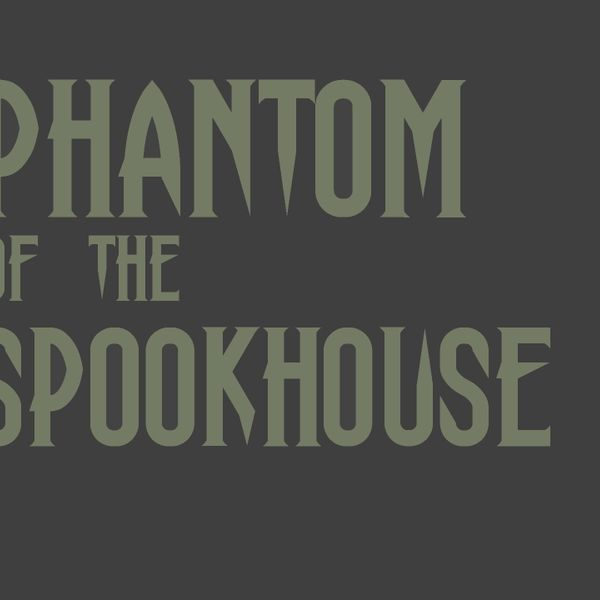 phantomofthespookhouse