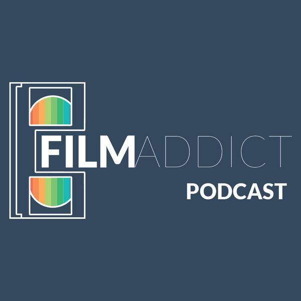 filmaddictpodcast