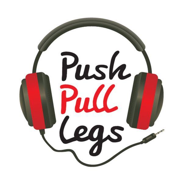 pushpulllegspodcast