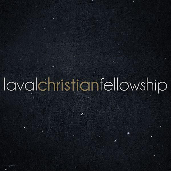 lavalchristianfellowshipsermon