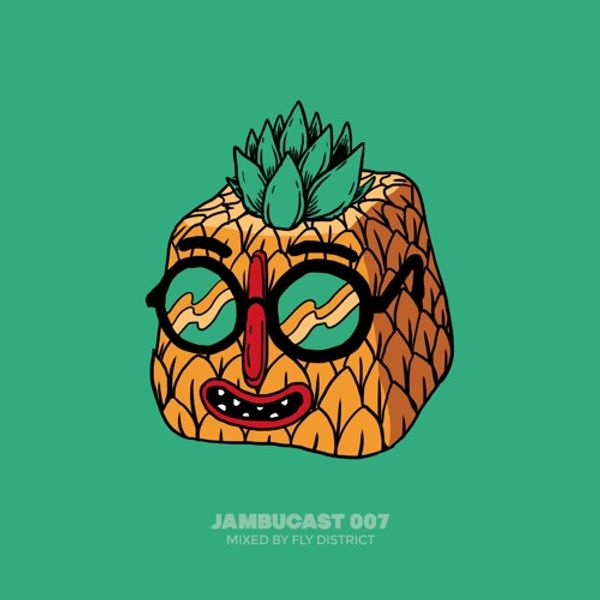 JAMBUCAST007 / Fly District