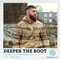 Deeper The Root 18th September 2017