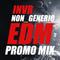 INVR Non_Generic EDM Promo Mix
