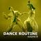 Dance Routine Vol. 8