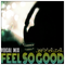 Feel So Good - vocal mix