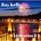 Ray Kelly - Celebration 2
