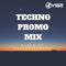 Techno Promo Mix - Fall 2017