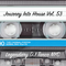 Legendary DJ Tanco NYC - Journey Into House Vol. 53