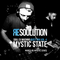 Resoulution Guest Mix: Mystic State