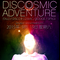 Discosmic Adventure 3rd Birthday Promo Mix