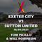 Exeter City vs Sutton United - 18/09/2021 - Tom Picillo & Will Robinson