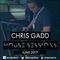 Chris Gadd - House Sessions (June 2017)