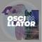OSCILLATOR #33 - w/ Gosheven, C O N T R A, Project Pablo, No Gold, SAUL  much+