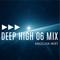 Angelika Mirt | Deep High 06 Mix
