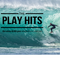 Play Hits 22.02.18