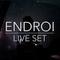 ENDROI LIVE SET 01