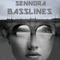Sennora - Basslines