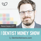 #155: What Dentists Want to Know — Listener Q&A #8