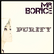 Mr.Bor'Ice Purity 04.04.2015