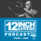 12 Inch Lovers Podcast (Episode 2)