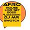 AFRO HOUSE LIVE w/ DJ MR SWOTCH (via Live Me Broadcast)