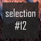 #12 MYRO's SELECTION - TRAP EDITION