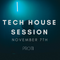 TECH HOUSE SESSION #005 (Original Mix)