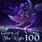 Glory of The Night 100 - Memories of Forlorn Darkness