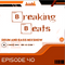 Breaking Beats Episode 40