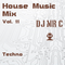 DJ Mr C Presents: House Music Mix Vol. 11 (Techno, Tech House, Deep House)