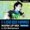 1102 GO HARD WARM UP MIX by DJ Shimamura