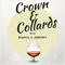 Crown and Collards Ep 178: Footprints (feat. Rashanii)