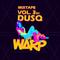 DUSQ – The Warp [mixtape vol.3]