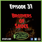 EP. 31 - Brothers of Sauce