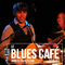 FLO BAUER BLUES PROJECT - BLUES CAFE #117