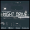 Dj Lovesick Presents: Night Drive Vol.1