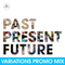 Dub Police - Variations - Past Present Future Promo Mix