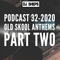 DJ SHEPS PODCAST 32- 2020 OLD SKOOL ANTHEMS PART TWO