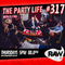 The Party Life - Episode 317 (12-07-2018)