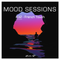 Mood sessions #32 - French Touch