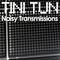 NOISY TRANSMISSIONS radio show by TiNi TuN 045
