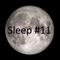 Sleep #11