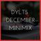 DYLTS - December 2019 Minimix