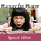 Hungry for House - Special edition mixed by S.o.a.P.
