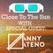 Zoyo - Close To The Sun #10 Special Guest #Danny Dateno