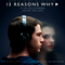 """Various Artists - """"13 Reasons Why"""" Soundtrack"""