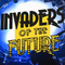 Invaders of the Future with The Sisters Gedge in cahoots with DIY 18.06.2018