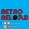Retro Reload Episode 12: UK Garage Club Mix