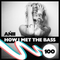 Ańii - HOW I MET THE BASS #100